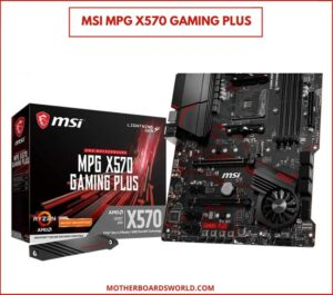MSI MPG X570 Gaming Plus for ryzen 5 3600