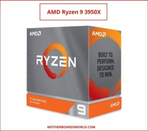 good processor for gaming 2021 AMD Ryzen 9 3950X
